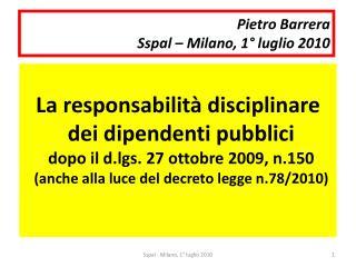Pietro Barrera Sspal   Milano, 1  luglio 2010