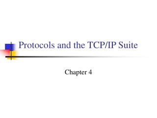 Protocols and the TCP
