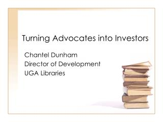 Turning Advocates into Investors