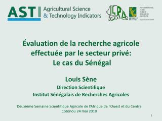 valuation de la recherche agricole effectu e par le secteur priv :  Le cas du S n gal