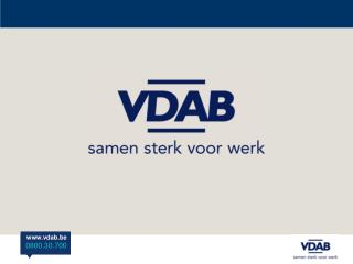 Als publieke dienstverlener wil de VDAB : voor werkzoekenden, werknemers en werkgevers sturend en uitvoerend werken aan