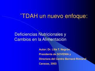 TDAH un nuevo enfoque: