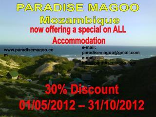 PARADISE MAGOO  Mozambique