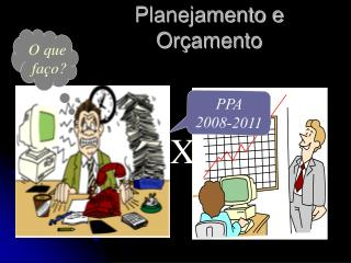 Planejamento e Or amento