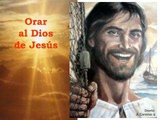 Orar  al Dios  de Jes s