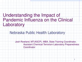 Understanding the Impact of Pandemic Influenza on the Clinical Laboratory