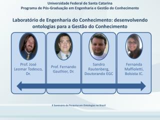 Universidade Federal de Santa Catarina Programa de P s-Gradua  o em Engenharia e Gest o do Conhecimento  Laborat rio de