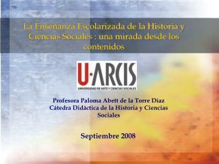 La Ense anza Escolarizada de la Historia y Ciencias Sociales : una mirada desde los contenidos