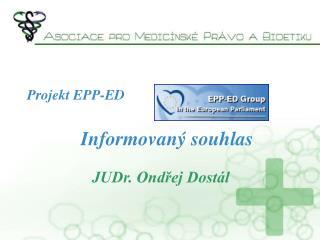 Projekt EPP-ED             Informovan  souhlas