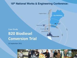 Case Study  B20 Biodiesel Conversion Trial  22 September 2011