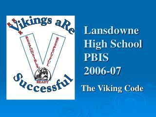 Lansdowne High School  PBIS  2006-07