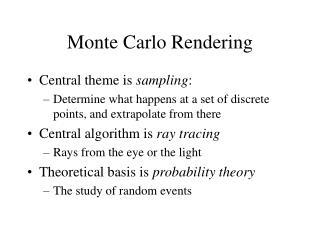 Monte Carlo Rendering