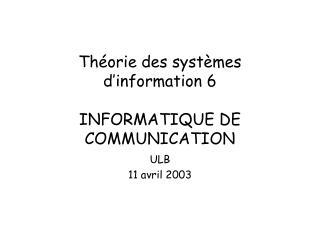 Th orie des syst mes d information 6  INFORMATIQUE DE COMMUNICATION
