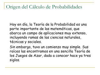 Origen del C lculo de Probabilidades