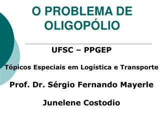 O PROBLEMA DE OLIGOP LIO