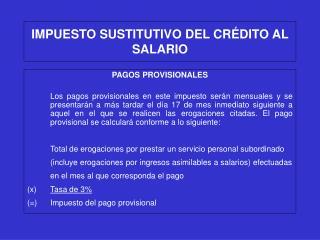 IMPUESTO SUSTITUTIVO DEL CR DITO AL SALARIO