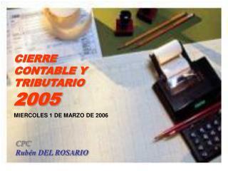 CIERRE CONTABLE Y TRIBUTARIO 2005