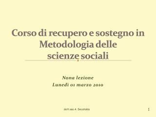 Corso di recupero e sostegno in Metodologia delle  scienze sociali