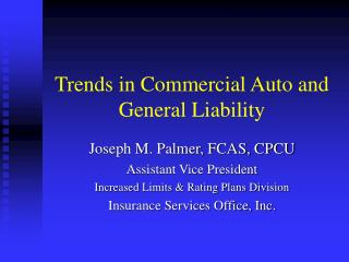 Trends in Commercial Auto and General Liability