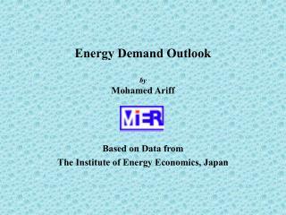 Energy Demand Outlook  by Mohamed Ariff