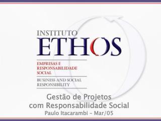 Gest o de Projetos  com Responsabilidade Social Paulo Itacarambi   Mar
