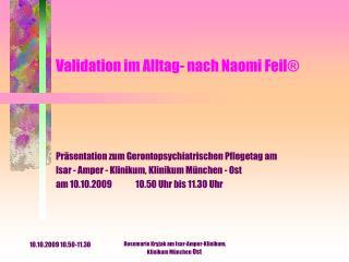 Validation im Alltag- nach Naomi Feil