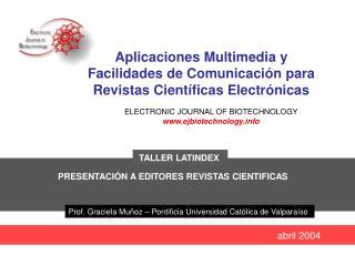Aplicaciones Multimedia y Facilidades de Comunicaci n para Revistas Cient ficas Electr nicas