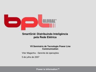 SmartGrid: Distribuindo Intelig ncia pela Rede El trica