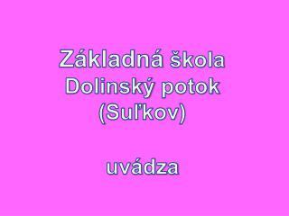 Z kladn   kola Dolinsk  potok Sulkov