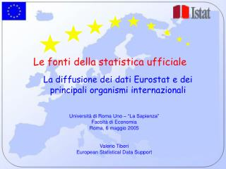 La diffusione dei dati Eurostat e dei principali organismi internazionali