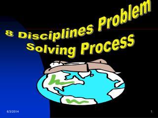8 Disciplines Problem  Solving Process