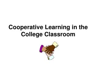 Cooperative Learning in the College Classroom