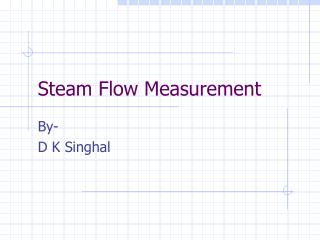 Steam Flow Measurement
