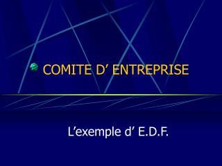 COMITE D  ENTREPRISE