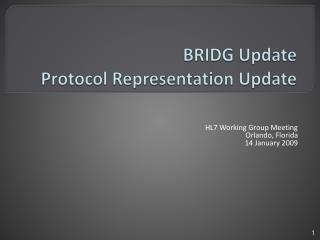 BRIDG Update Protocol Representation Update