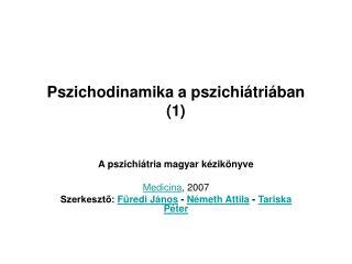Pszichodinamika a pszichi tri ban 1