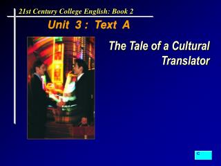 Unit  3 :  Text  A