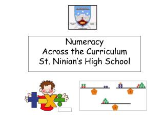 Numeracy  Across the Curriculum St. Ninian s High School