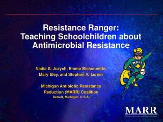 Resistance Ranger:   Teaching Schoolchildren about Antimicrobial Resistance