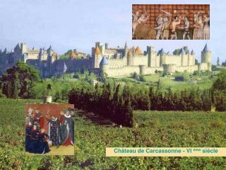 Ch teau de Carcassonne - Vl  me si cle