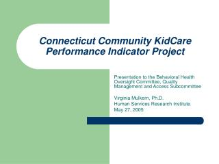 Connecticut Community KidCare Performance Indicator Project