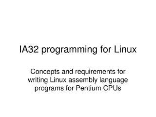 IA32 programming for Linux