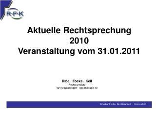 Aktuelle Rechtsprechung 2010 Veranstaltung vom 31.01.2011