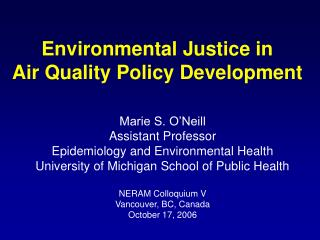 Environmental Justice in  Air Quality Policy Development