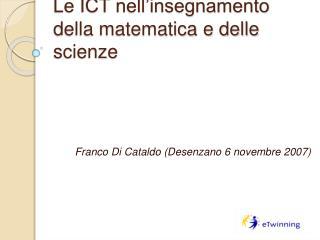 Le ICT nell insegnamento della matematica e delle scienze