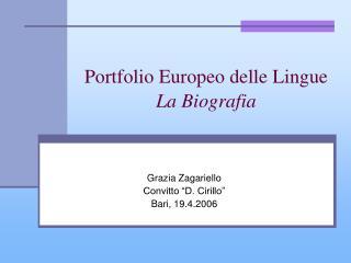 Portfolio Europeo delle Lingue  La Biografia