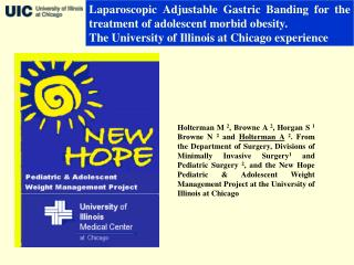 Laparoscopic Adjustable Gastric Banding for the treatment of adolescent morbid obesity. The University of Illinois at Ch