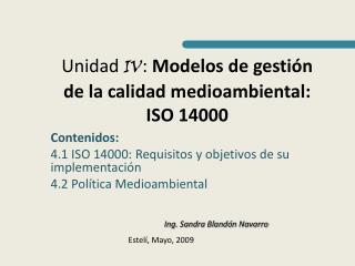 Unidad IV: Modelos de gesti n de la calidad medioambiental: ISO 14000