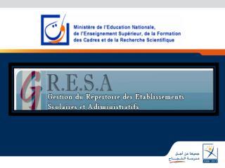Le r f rentiel Gresa est un fichier exhaustif des  tablissements   vocation scolaire ou administrative