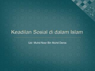 Keadilan Sosial di dalam Islam